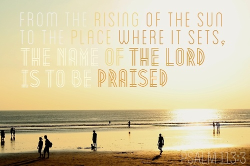 THE NAME HE OF THE LORD IS TO BE PRAISED.