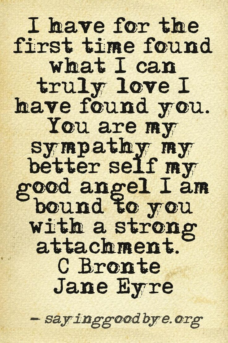 """the idea of true love in the novel jane eyre by charlotte bronte Add to favorites jane eyre by charlotte brontë """"i have for the first time found what i can truly love – i have found you you are my sympathy – my better self – my good angel i am bound to you with a strong attachment."""