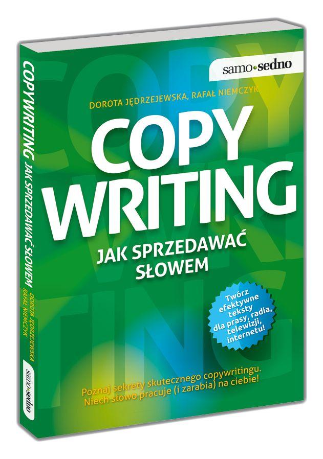 Copywriting. Jak sprzedawać słowem? Dorota Jędrzejewska, Rafał Niemczyk