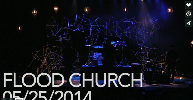 Flood church stage design