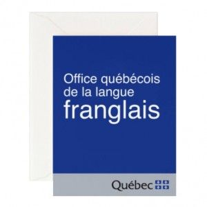 Carte postale du Québec. La langue franglais par Main& Local
