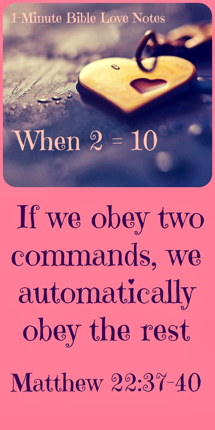 This 1-minute devotion explains that obeying the two greatest commandments results in obeying all 10.