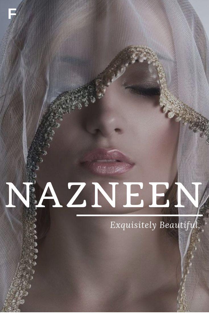 Nazneen bedeutet exquisit schön, persische Namen, N Babymädchen-Namen, N Babynamen, weibliche Namen, wunderliche Babynamen, Babynamen, traditionelle Namen, Namen, die mit N beginnen, starke Babynamen, einzigartige Babynamen, weibliche Namen