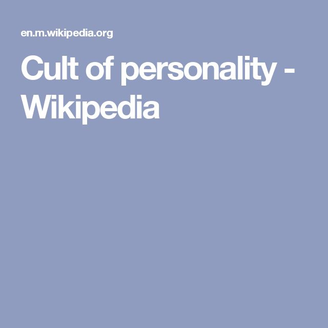Cult of personality - Wikipedia