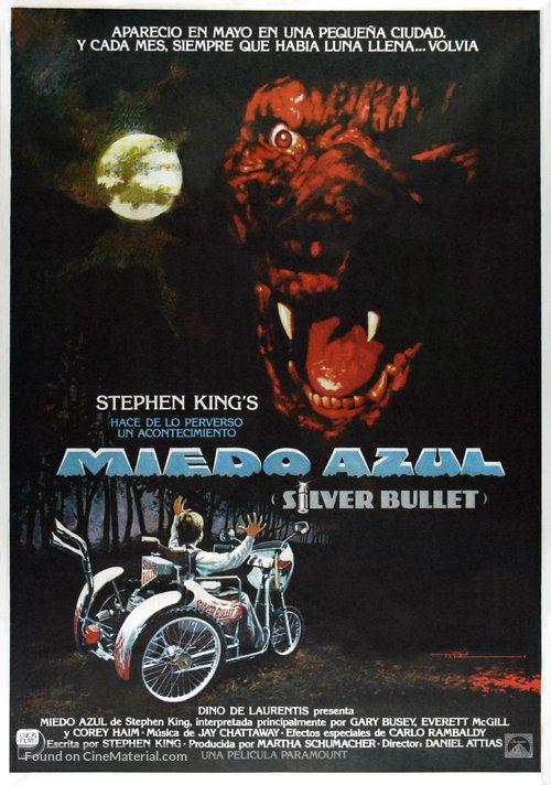 Silver Bullet - Película de terror de 1985 dirigida por Dan Attias y producida por Dino De Laurentiis. La película está basada en la novela El ciclo del hombre lobo de Stephen King