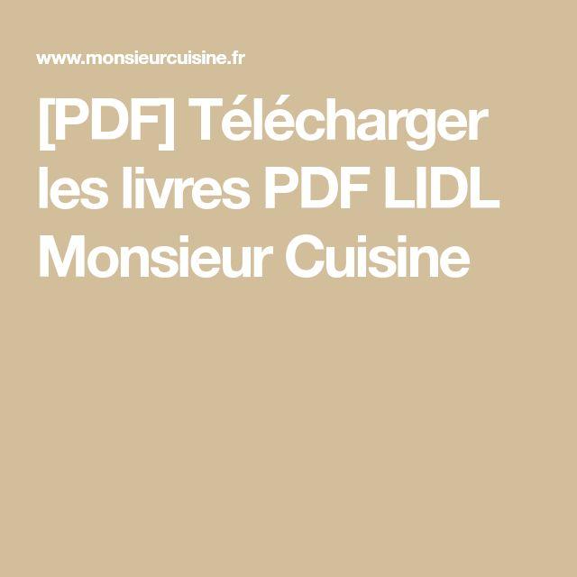 [PDF] Télécharger Les Livres PDF LIDL Monsieur Cuisine