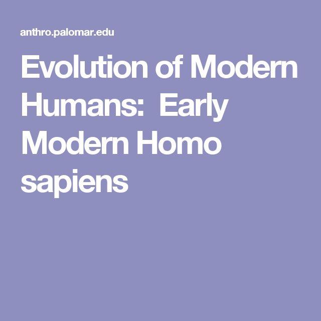 Evolution of Modern Humans: Early Modern Homo sapiens