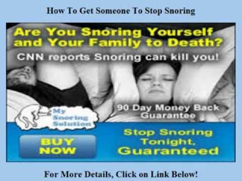 How To Get Someone To Stop Snoring http://youtu.be/4R75blM-_7A