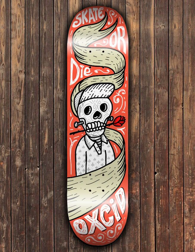 Oxcid Skateboard art design 'Skate or Die' by Claudio d'Adda, facebook.com/oxcid