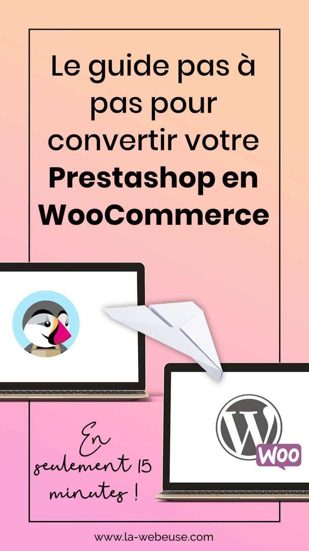 Migrer De Prestashop Vers Woocommerce En Quelques Clics Conseils Pour Blog Creer Un Site Web Blog