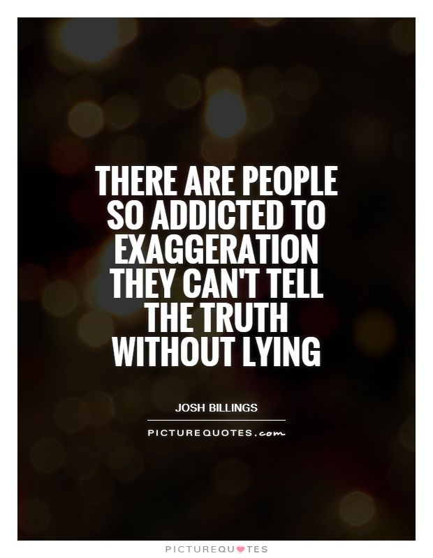 Quotes About People Who Lie: Best 25+ Tell The Truth Ideas On Pinterest