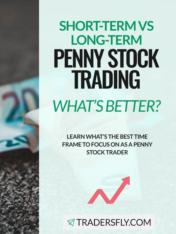 Day Trade Vs Swing Trade Vs Long Term Investing In Penny Stocks Stock Trading Investing Investing Strategy