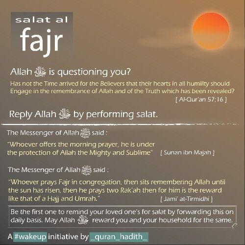Ya ALLAH, please help us wake for for salatul fajr everyday. Amin ya Rabbi