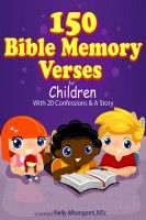 150 Bible Memory Verses For Children, an ebook by Nelly Mhangami at Smashwords