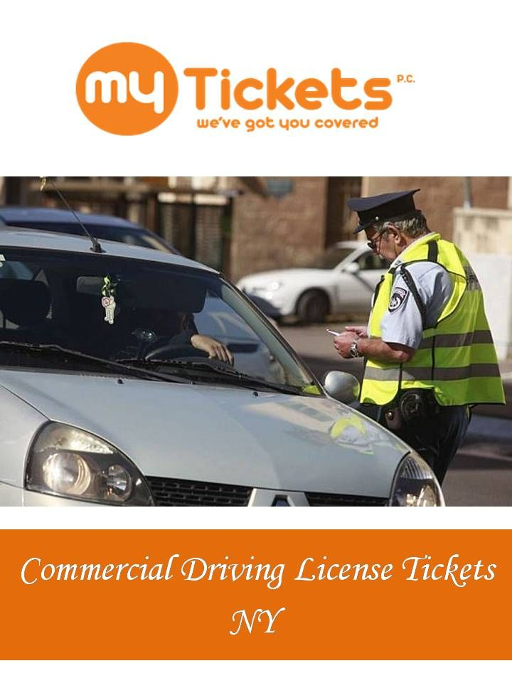 Pin by myticketsnyc on Commercial Driving License Tickets NY