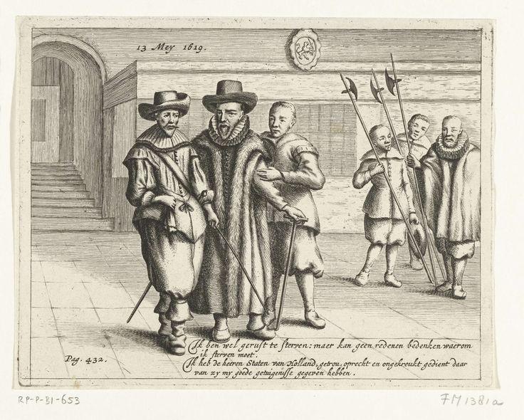 Hendrik Bary   Oldenbarnevelt wordt naar het schavot geleid, 1619, Hendrik Bary, 1668 - 1670   Johan van Oldenbarnevelt wordt naar het schavot geleid, 13 mei 1619. Van Oldenbarnevelt wordt begeleid door een soldaat en zijn knecht Jan Francken. Met onderschrift van vier regels in het Nederlands, datum en paginanummer.