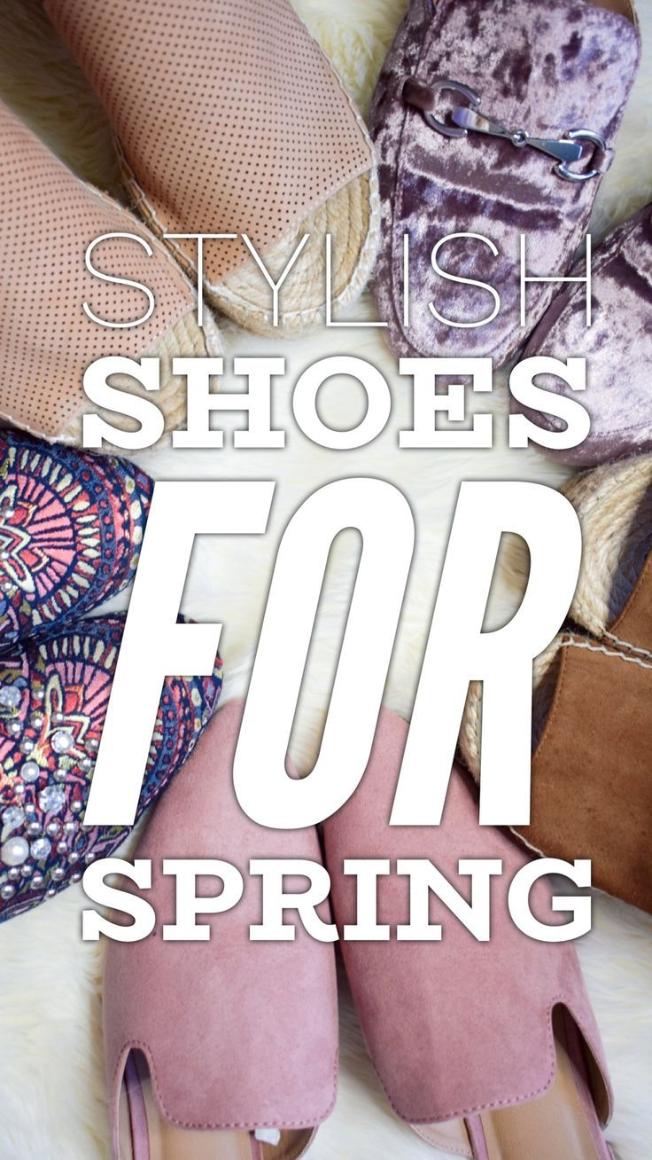 Stylish shoes for Spring!