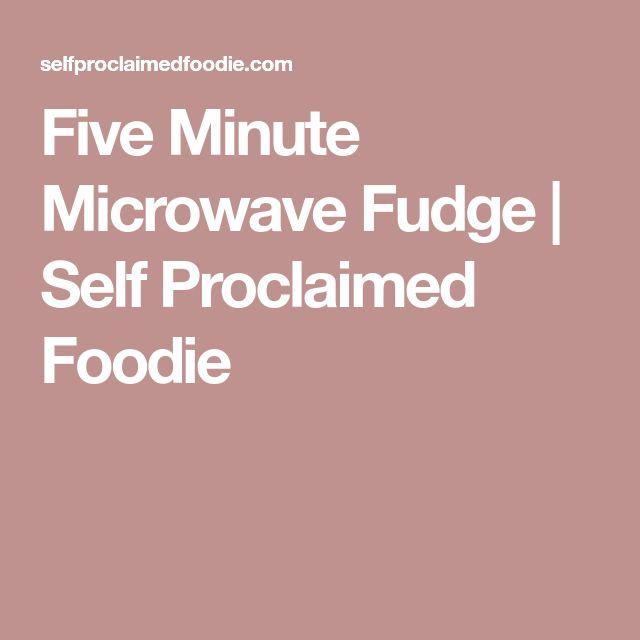 Five Minute Microwave Fudge | Self Proclaimed Foodie