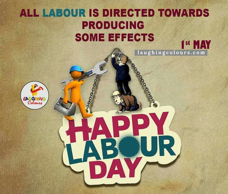 #HAPPY #INTERNATIONAL #LABOUR #DAY #1ST #MAY #EVERYYEAR
