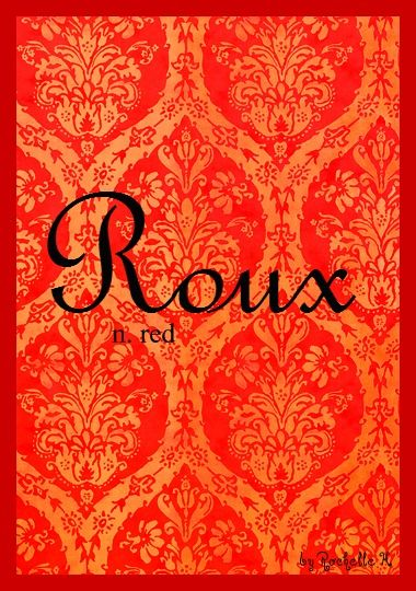 Name: Roux. Meaning: Red. Origin: French. http://www.pinterest.com/vintagedaydream/baby-names/