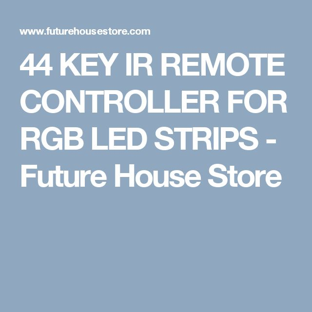 44 KEY IR REMOTE CONTROLLER FOR RGB LED STRIPS - Future House Store