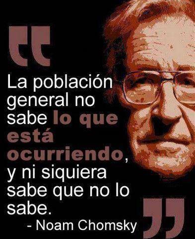 Noam Chomsky: Sabe Lo, Lo Saben, Desafio Global, Otro Saben, Está Ocurriendo, Cultura Global, Noam Chomsky, Cita Frases, Esta Ocurriendo