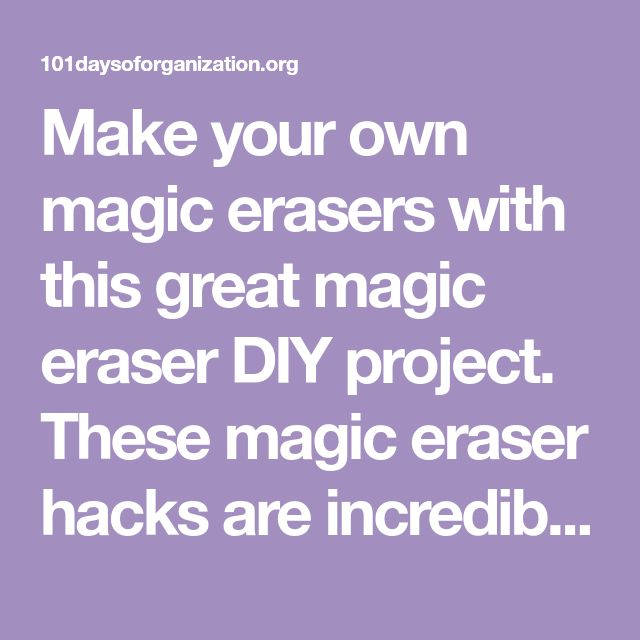 Make your own magic erasers with this great magic eraser DIY project. These magic eraser hacks are incredible!