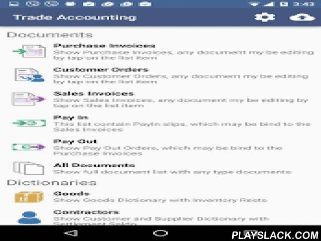 Trade Accounting  Android App - playslack.com ,  Contains all the essential business operations. Invoices, Orders, Payments. Products and services. Purchasing and sales, money incomings and expences, customers orders. Inventory rests and mutual settlements are calculated automatically. Inventory history for any time period for any product or service. Intended for use in various businesses - hairdressers, plumbers, salesmen, etc.Advanced Product Search by name or by SKU or its part. You can…