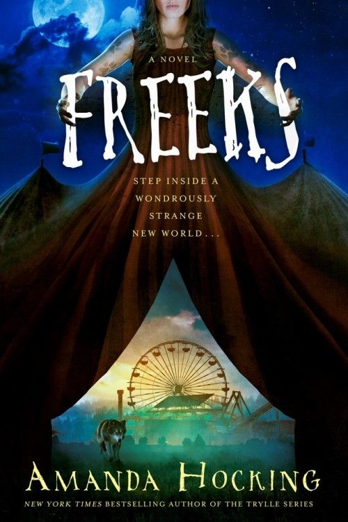 US #CoverReveal  Freeks by Amanda Hocking