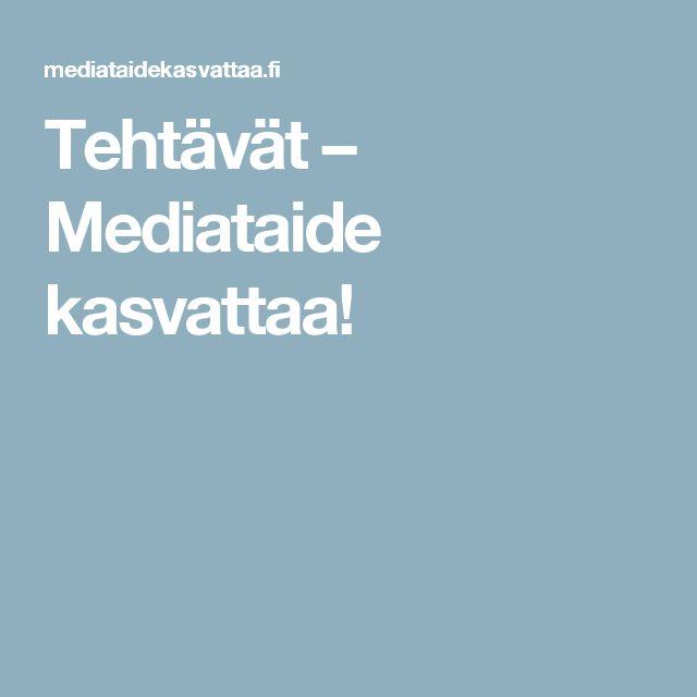 Tehtävät – Mediataide kasvattaa!