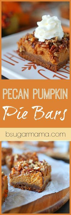 Pecan Pumpkin Pie Bars combine two awesome pies in Pumpkin Pie and Pecan Pie. You will love this pumpkin recipe every fall!
