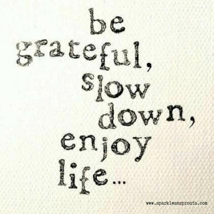 Deep Quotes About Enjoying Life: Enjoying Life Quotes, Inspirational Quotes