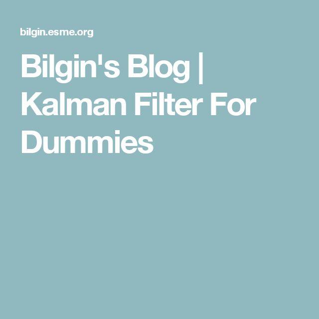 Bilgin's Blog | Kalman Filter For Dummies