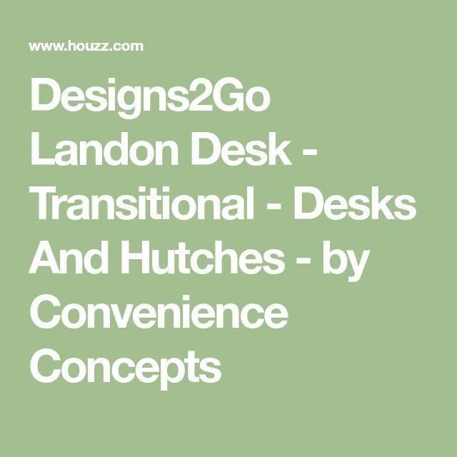 Designs2Go Landon Desk - Transitional - Desks And Hutches - by Convenience Concepts