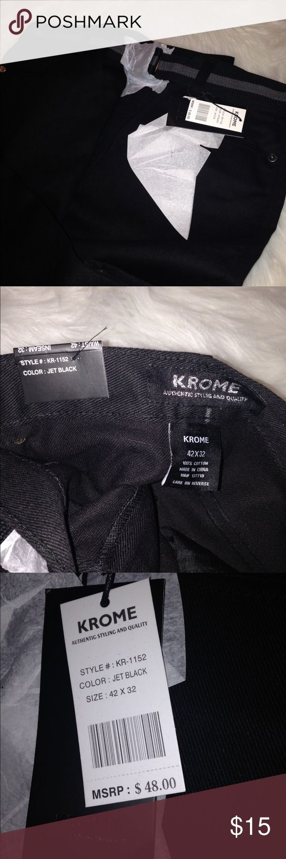 Krome men's pants Brand new Krome men's pants size 42x32 color on tag is jet black krome Pants