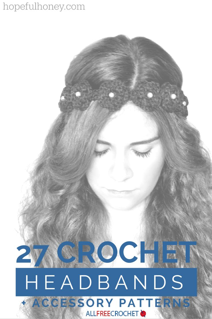 The cutest free crochet patterns for headbands and more