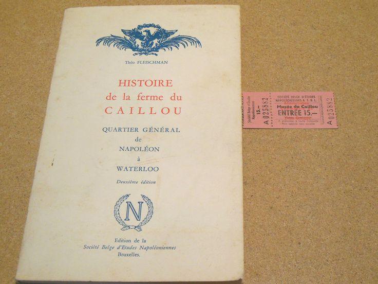 FRENCH Histoire de la ferme du Caillou~Napoleon Waterloo The Orchard Farm Pebble
