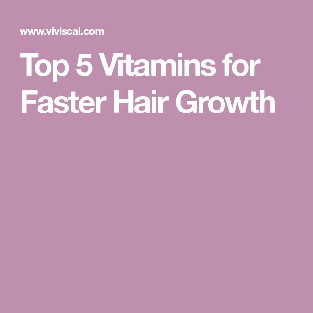Top 5 Vitamins for Faster Hair Growth
