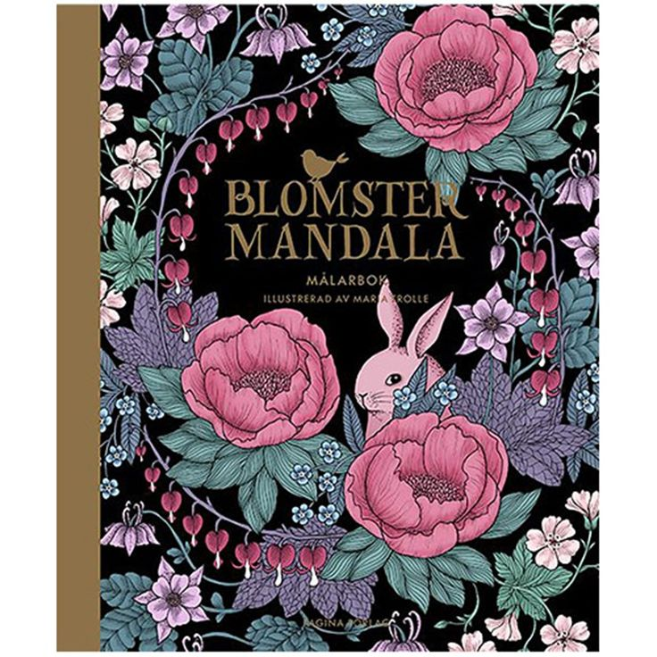 Twilight Garden Coloring Book Published In Sweden As Blomstermandala Colouring Books