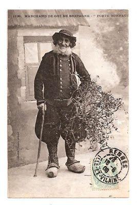 """MARCHAND DE GUI DE BRETAGNE"", vendeur de Bretagne 1908;"