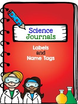 Science Journals: Labels and Name Tags $