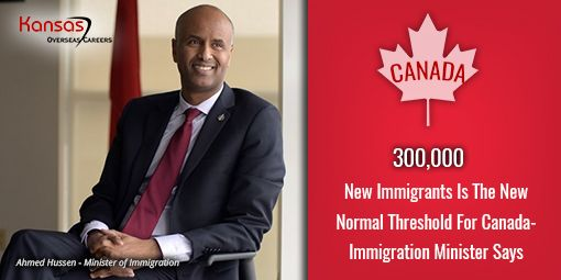 While there is no confirmation on the exact target for 2018, the Canadian Immigration Minister says it won't be less than 300,000 in the coming year too.