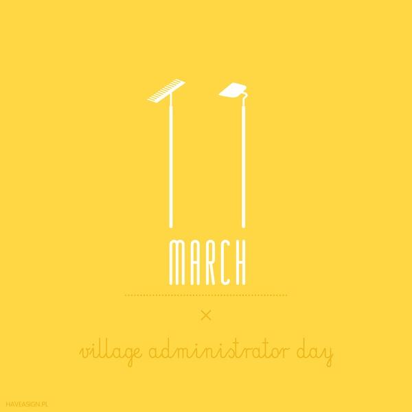 11th March - Village Administrator Day   /// Dzień Sołtysa /// by haveasign
