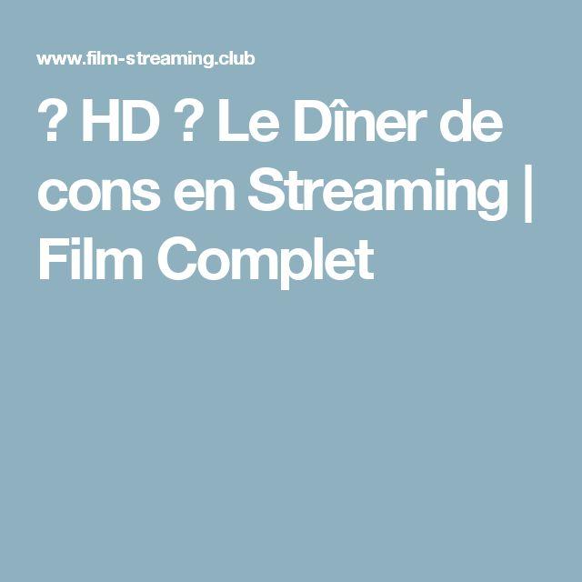 ≡ HD ≡ Le Dîner de cons en Streaming   Film Complet