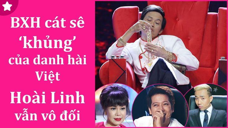 BXH Cát Sê Khủng Của Danh Hài Việt || Hoài Linh Vẫn Vô Đối