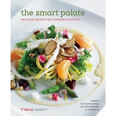 The Smart Palate ~ Great recipes and proceeds from the sale of each book will benefit the Rosalind and Morris Goodman Cancer Research Centre.