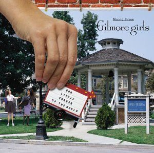 Gilmore girls soundtrack    Amazon.com: Our Little Corner of the World: Music From Gilmore Girls: Various Artists: Music