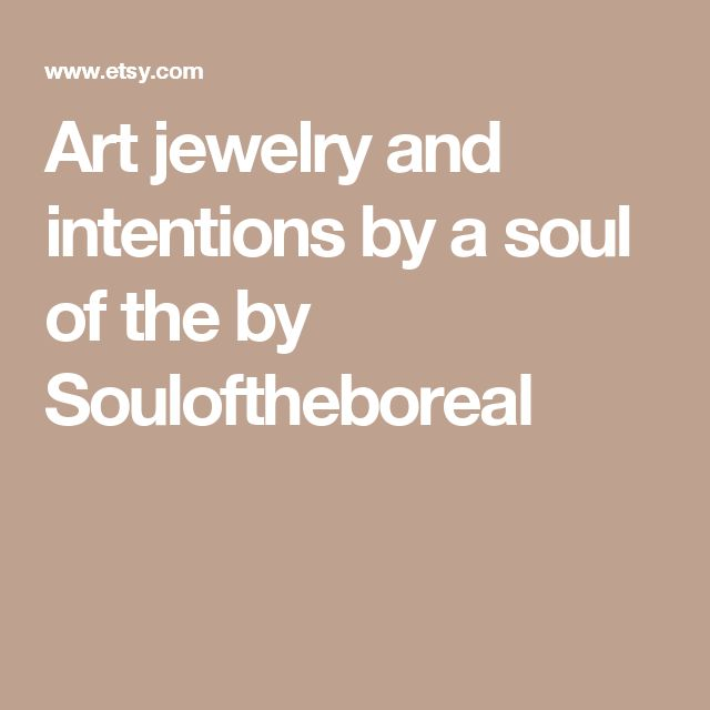 Art jewelry and intentions by a soul of the by Souloftheboreal