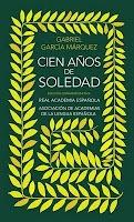 Entre montones de libros: Cien años de soledad. Gabriel García Marquez