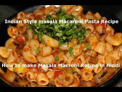 Indian Style Masala Macaroni Pasta Recipe In Hindi | Kids Lunch Box / Indian Style Recipes | RecipeExposed.Com